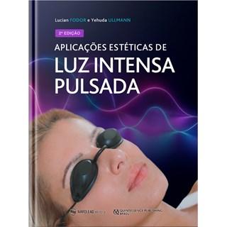 Livro Aplicações Estéticas de Luz Intensa Pulsada - Fodor - Napoleão
