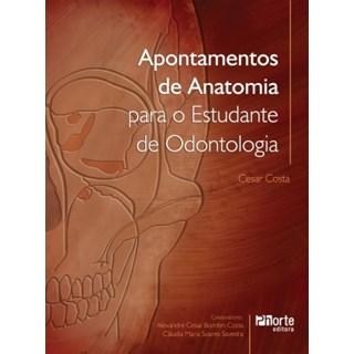 Livro - Apontamentos de Anatomia para o Estudante de Odontologia - Costa