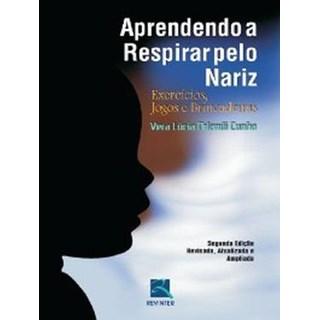 Livro - Aprendendo a Respirar pelo Nariz - Cunha