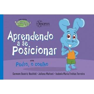 Livro - Aprendendo a se posicionar com Pedro, o coelho - Neufeld