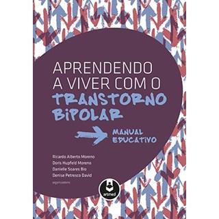 Livro - Aprendendo a Viver com o Transtorno Bipolar - Moreno