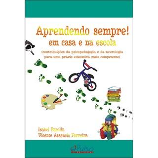 Livro - Aprendendo Sempre - Em Casa e Na Escola - Parolin