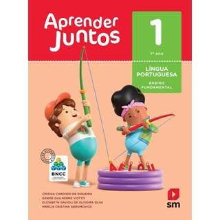 Livro - Aprender Juntos - Língua Portuguesa - 1 Ano - SM