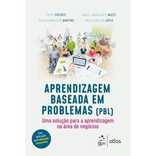 Livro - Aprendizagem Baseada em Problemas - Frezatti