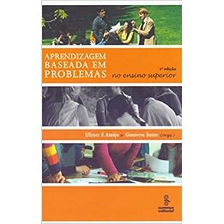 Livro - Aprendizagem baseada em problemas: no ensino superior - Araújo - Summus