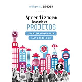 Livro - Aprendizagem Baseada em Projetos - Bender