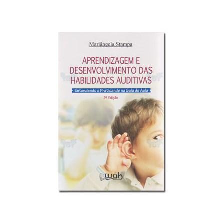 Livro - Aprendizagem e Desenvolvimento das Habilidades Auditivas - Stampa 2ª edição