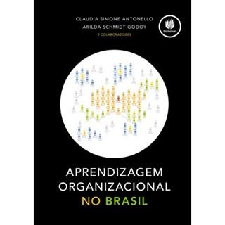 Livro - Aprendizagem Organizacional no Brasil - Antonello