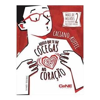 Livro - Aquilo que te Faz Cócegas no Coração - Kuffel
