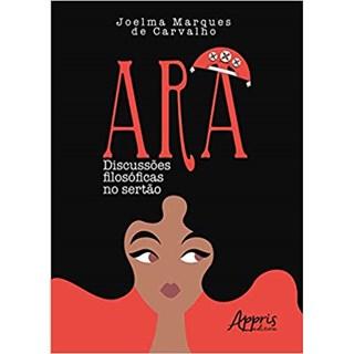 Livro -  Ara: Discussões Filosóficas no Sertão  - Carvalho