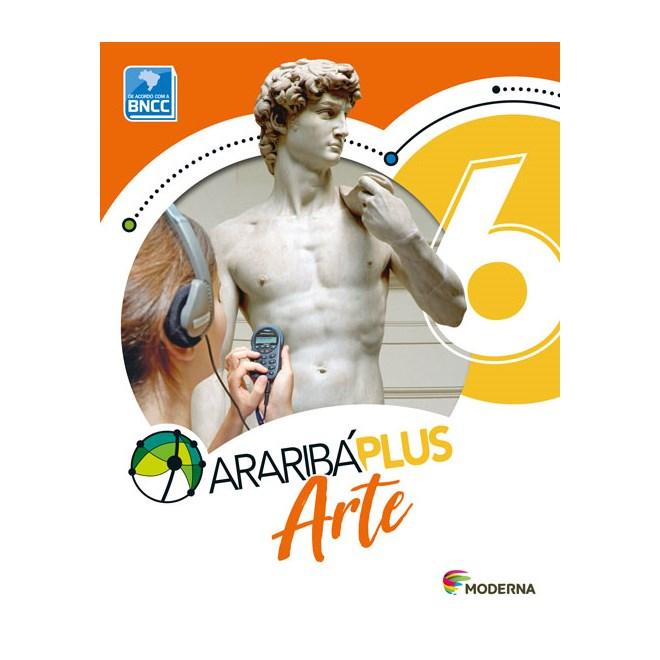 Livro - Araribá Plus Arte - 6 Ano - Moderna