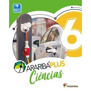 Livro - Araribá Plus Ciências - 6 Ano - Moderna