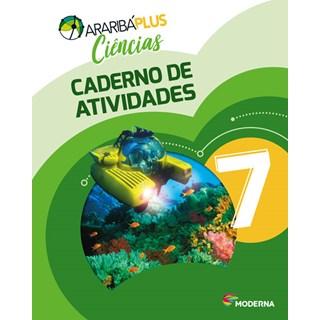 Livro - Araribá Plus Ciências - 7 Ano - Caderno de Atividades - Moderna