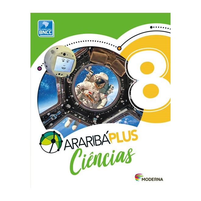 Livro - Araribá Plus Ciências - 8 Ano - Moderna