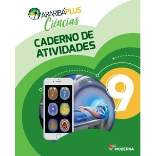 Livro - Araribá Plus Ciências - 9 Ano - Caderno de Atividades - Moderna