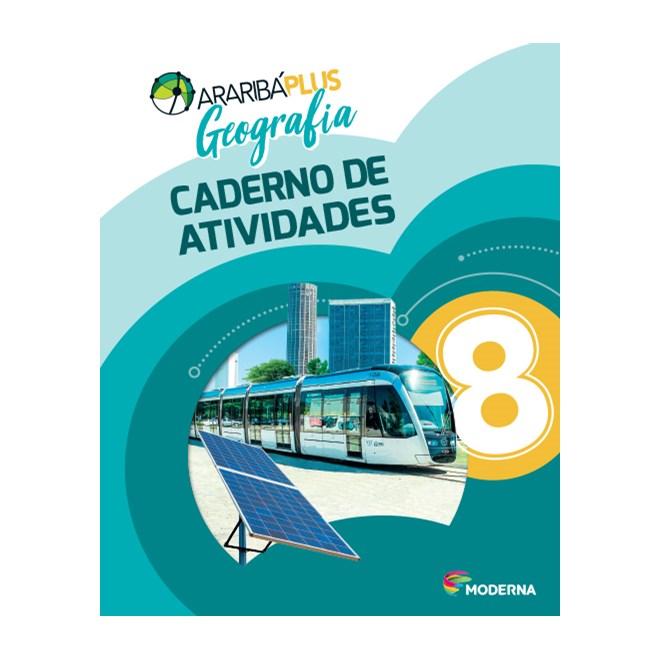 Livro - Araribá Plus Geografia - 8 Ano - Caderno de Atividades - Moderna