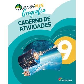 Livro - Araribá Plus Geografia - 9 Ano - Caderno de Atividades - Moderna