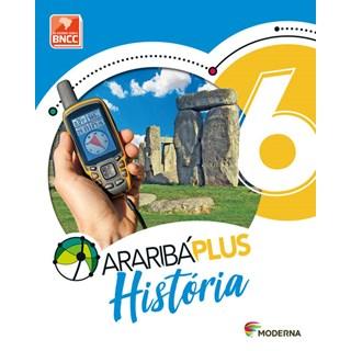Livro - Araribá Plus História - 6 Ano - Moderna