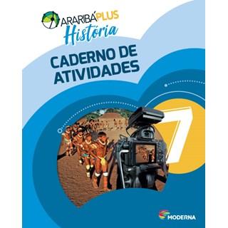 Livro - Araribá Plus História - 7 Ano - Caderno de Atividades - Moderna
