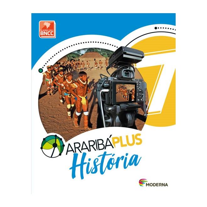 Livro - Araribá Plus História - 7 Ano - Moderna