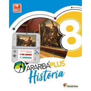 Livro - Araribá Plus História - 8 Ano - Moderna