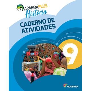 Livro - Araribá Plus História - 9 Ano - Caderno de Atividades - Moderna