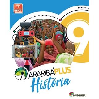 Livro - Araribá Plus História - 9 Ano - Moderna