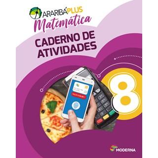 Livro - Araribá Plus Matemática - 8 Ano - Caderno de Atividades - Moderna
