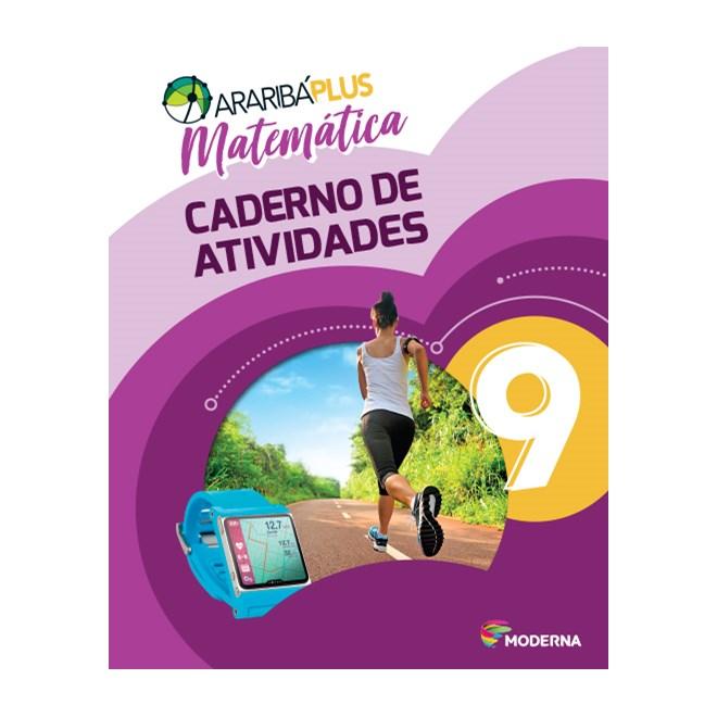 Livro - Araribá Plus Matemática - 9 Ano - Caderno de Atividades - Moderna