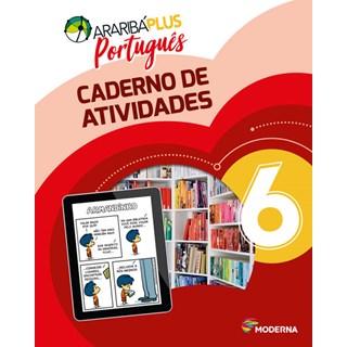 Livro - Araribá Plus Português - 6 Ano - Caderno de Atividades - Moderna