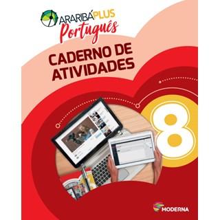 Livro - Araribá Plus Português - 8 Ano - Caderno de Atividades - Moderna