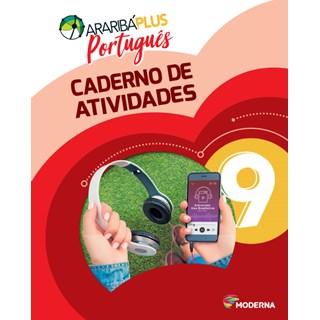 Livro - Araribá Plus Português - 9 Ano - Caderno de Atividades - Moderna