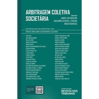 Livro Arbitragem Coletiva Societária - Monteiro - Revista dos Tribunais