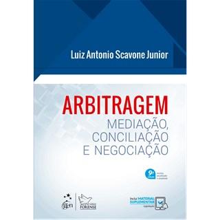 Livro - Arbitragem: Mediação, Conciliação e Negociação- Scavone