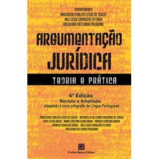 Livro - Argumentação Jurídica - Teoria e Prática - Souza