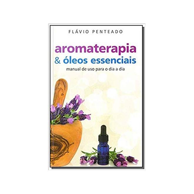Livro - Aromaterapia & Óleos Essenciais - Penteado