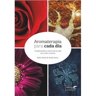 Livro - Aromaterapia para Cada Dia - Keim