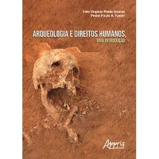 Livro - Arqueologia e Direitos Humanos, uma Introdução - Soares