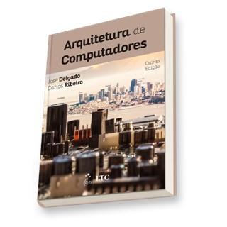Livro - Arquitetura de Computadores - Delgado