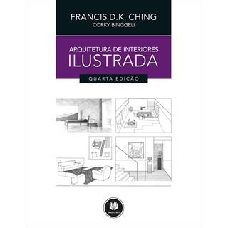 Livro - Arquitetura de Interiores Ilustrada - Ching