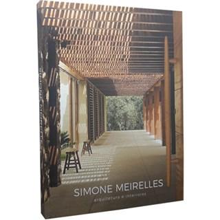 Livro - Arquitetura e interiores - Simone Meirelles