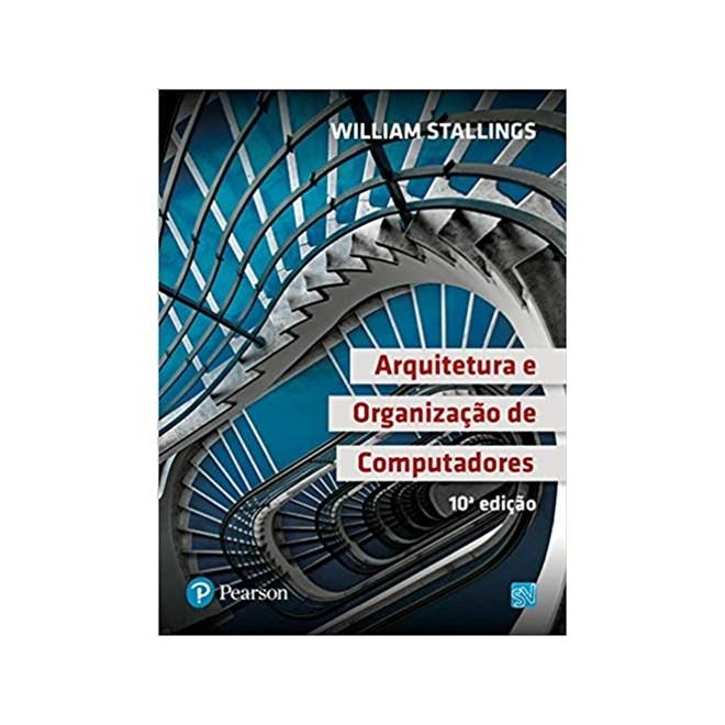 Livro - Arquitetura e Organização de Computadores - Stallings