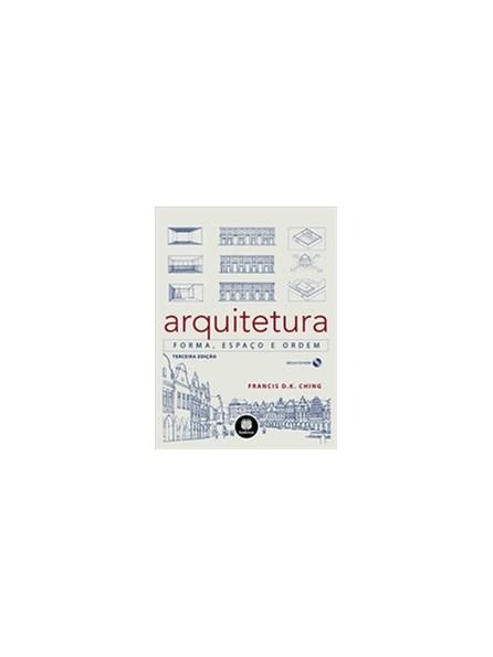 Livro - Arquitetura: forma, espaço e ordem - Ching