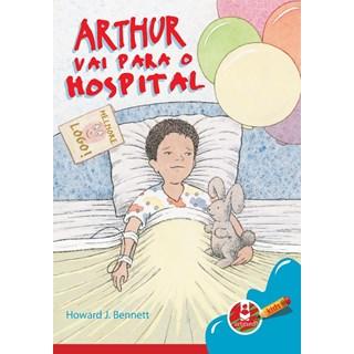 Livro - Arthur Vai para o Hospital - Bennett @@