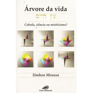 Livro - Árvore da Vida - Cabala, Ciência ou Misticismo - Moussa