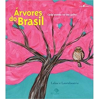 Livro - Árvores do Brasil - Cada Poema No Seu Galho - Lalau