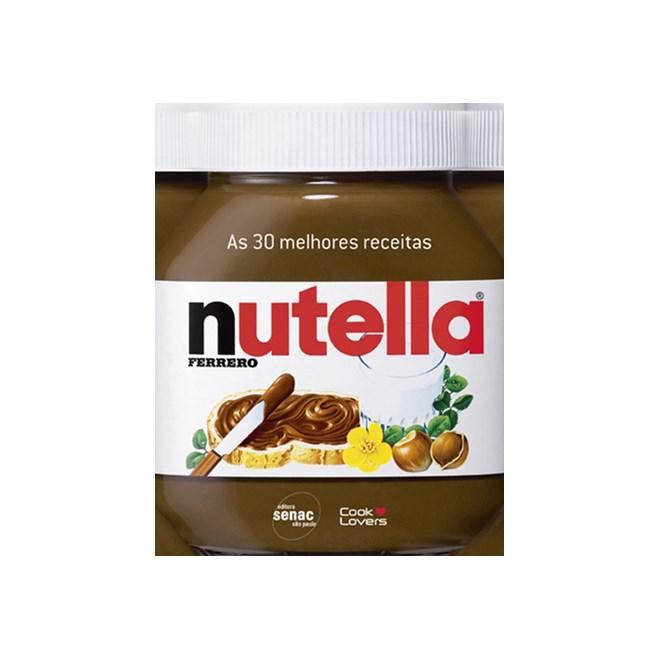 Livro - As 30 melhores Receitas com Nutella - Lovers