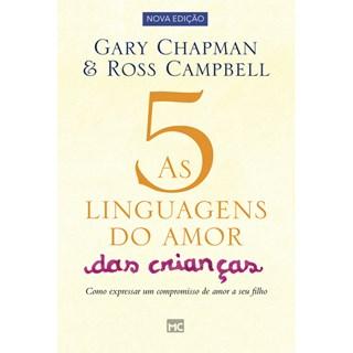 Livro - As 5 Linguagens do Amor das Crianças - Chapman