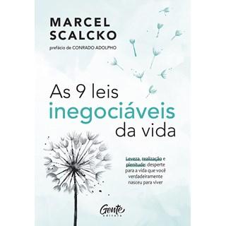 Livro As 9 Leis Inegociáveis da Vida - Scalcko - Gente - Pré-Venda