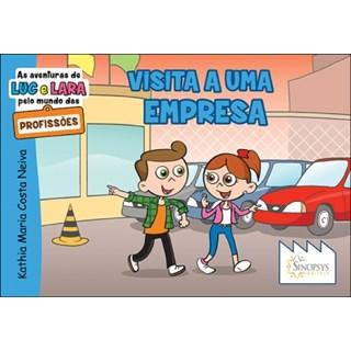 Livro - As Aventuras de Luc e Lara pelo mundo das Profissões: Visita a Uma Empresa - Neiva